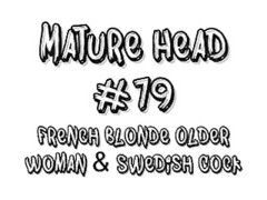 obsolete Head #79 French blonde old woman & Swedish cock Thumb